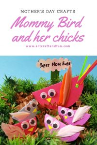 Mommy bird and her chicks is a perfect Mother's Day Craft for Toddlers. #toddlercraft #birdcraftfortoddlers #mothersdaycraft