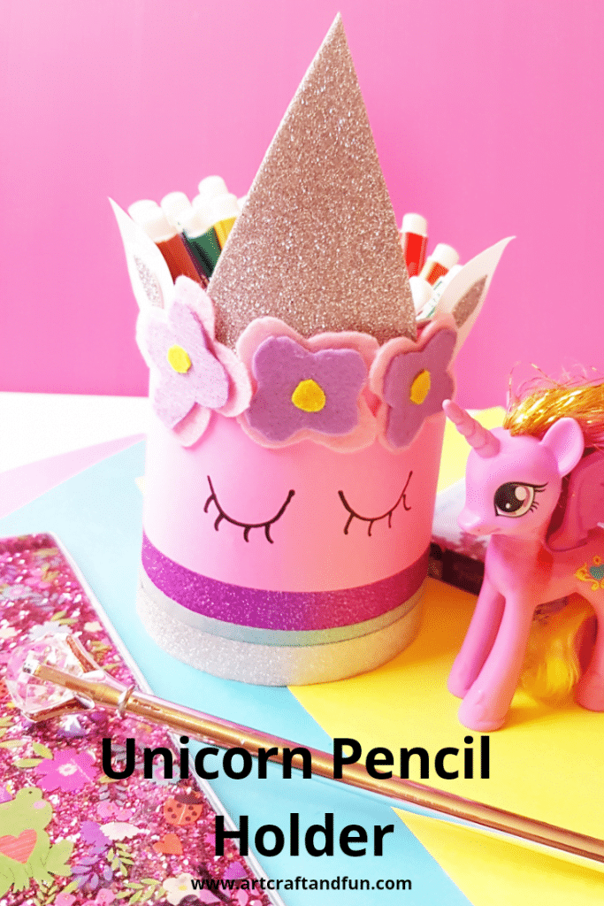 Unicorn Pencil Holder Craft